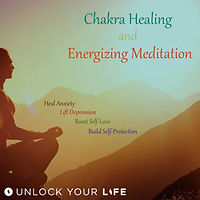 Chakra Healing and Energizing Meditation Unlock Your ife