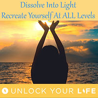 Dissolve Into Light, Recreate Yourself at ALL Levels Healing Hypnosis