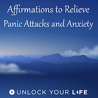 Affirmations Anxiety Panic Attacks