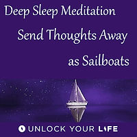 Send Thoughts Away as Sailboats Meditation