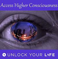 Access Higher Consciousness Meditation Hypnosis