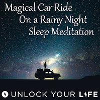 Magical Car Ride Rainy Night Meditation