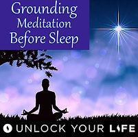 Grounding Meditation Before Sleep; Tree of Life Meditation