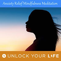 Anxiety Relief Mindfulness Meditation