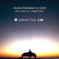 Grief Meditation for Loss of a Loved One