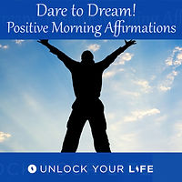 Positive Morning Affirmations to Go for Goals and Dreams
