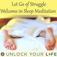 Let Go of Struggle Sleep Meditation