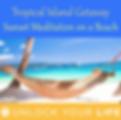 Tropical Island Beach Meditation Sleep