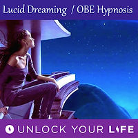Lucid Dreaming OBE Hypnosis