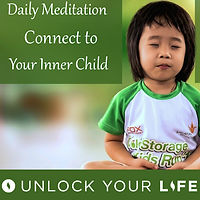 Daily Meditation and Affirmations Connect to Your Inner Child