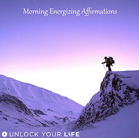 Morning Energizing Affirmations MP3 by Unlock Your Life
