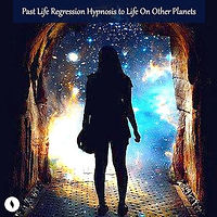 Past life regression to life on other planets starseed indigo lightworker