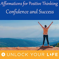 Affirmations for Positive Thinking Confidence Success