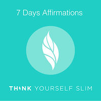 7 Days Weight Loss Affirmations Think Yourself Slim