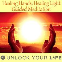 Healing Hands Healing Light Hands of God Meditation
