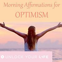 Morning Affirmations Optimism Success Abundance Unlock Your Life
