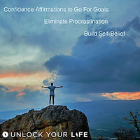 Confidence Affirmation Go For Goals Eliminate Procrastination
