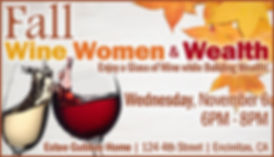 FALL Wine, Women & Wealth: Enjoy a Glass of Wine while Building Wealth!