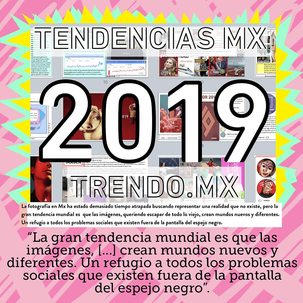 Tendencias 2019, tendencias visuales 2019 de gustavo prado
