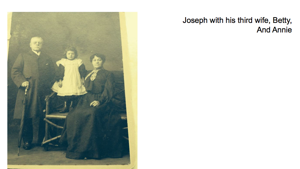 Joseph with his third wife, Betty, and Annie