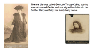 Gertrude Throop Cable AKS Lily, Gertie, Dolly