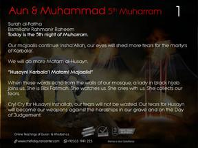 Majlis 5 Hazrat Aun & Muhammad a.s 5th Muharram