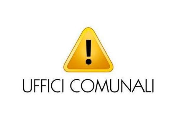 UFFICI COMUNALI: LUNEDÌ 25 MAGGIO LA RIAPERTURA AL PUBBLICO