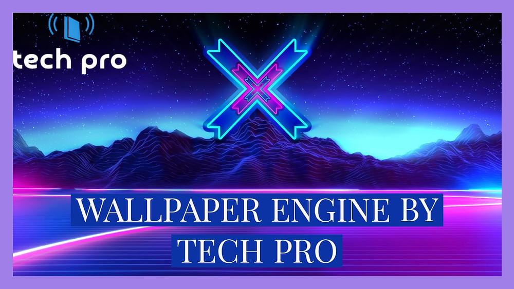 Wallpaper Engine 2020 Free Download