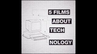 5 Films About Technology