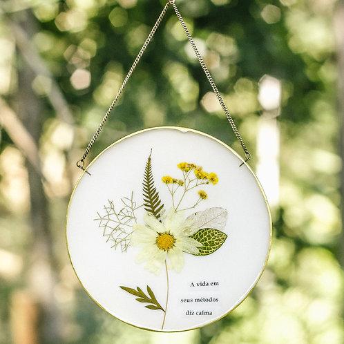 A vida em seus métodos diz calma - Quadro botânico (14cm)