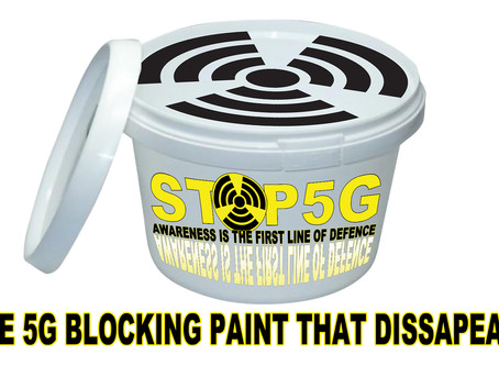 The 5G Blocking Paint that disappeared TEN YEARS AGO.