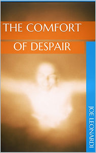 The Comfort of Despair by Joe Leonardi