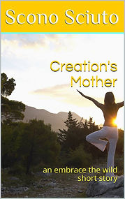 creation's mother by scono sciuto