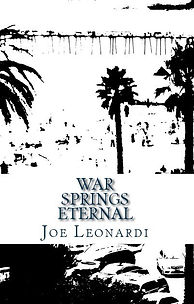 War Springs Eternal by Joe Leonardi
