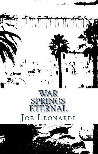War Springs Eternal