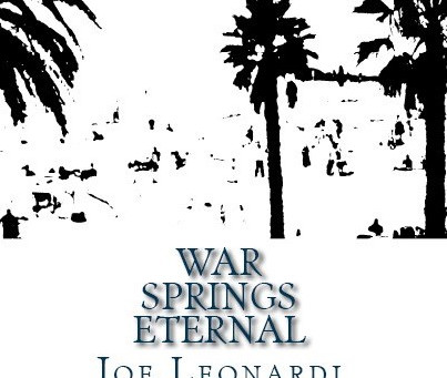 War Springs Eternal - Paperback Now Available