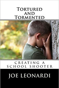 Creating A School Shooter by Joe Leonardi
