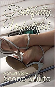 faithfully unfaithful by scono sciuto
