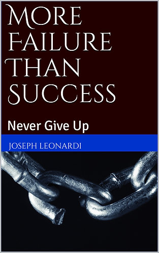 More Failure Than Success: Never Give Up