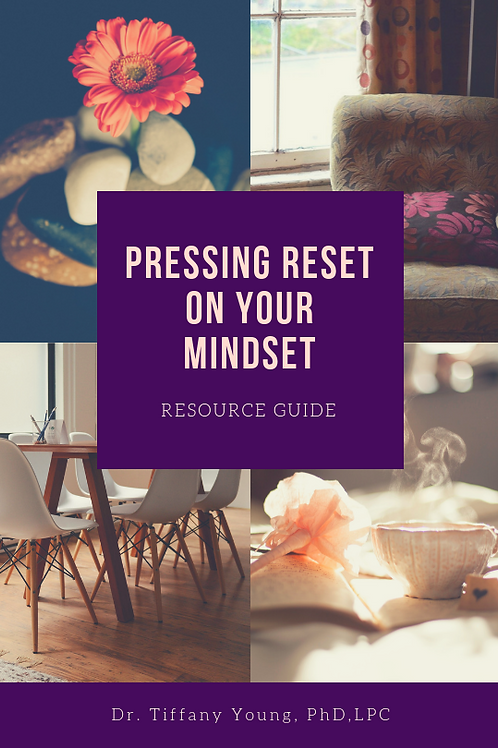 Pressing Reset On Your Mindset Resource Guide