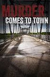 Murder Comes To Town, Monarch Talent Agency