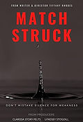 """Monarch Talent Agency Lacey Caroline, Penelope Grover, and Henry Burroughs in """"Match Struck"""""""