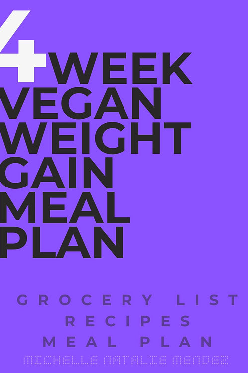 4 Week Weight Gain Vegan Meal Plan Only
