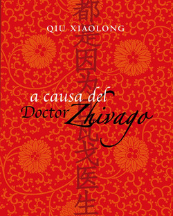 A causa del doctor Zhivago, Qiu Xiaolong, SD Edicions