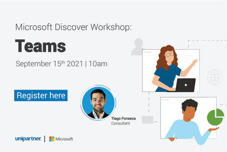 Microsoft Discover Workshop: Teams | Join Tiago Fonseca on September 15th, at 10am
