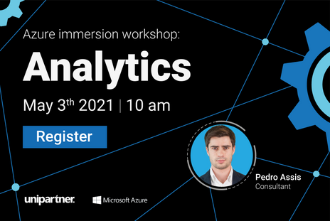 Join the Azure Immersion Workshop: Analytics with Pedro Assis! May 3rd 2021
