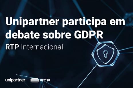 Unipartner participa em debate na RTP sobre RGPD/GDPR.