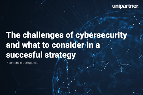 The challenges of cybersecurity and what to consider in a successful strategy