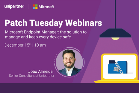"""Patch Tuesday Webinar """"Microsoft endpoint Manager: the solution to manage and keep all devices safe"""""""