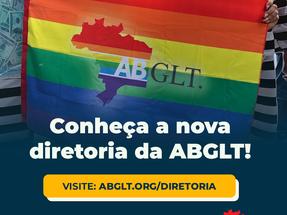 Nova diretoria é eleita na ABGLT para o triênio 2021-2024